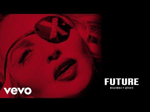 Madonna, Quavo – Future (Audio)